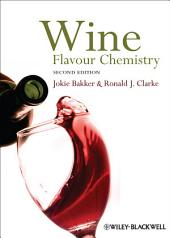 Wine: Flavour Chemistry, Edition 2