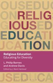 Religious Education: Educating for Diversity