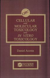 Cellular and Molecular Toxicology and In Vitro Toxicology