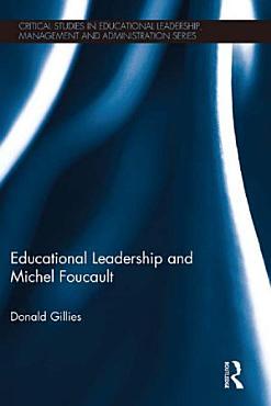 Educational Leadership and Michel Foucault PDF