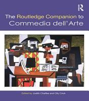 The Routledge Companion to Commedia dell Arte PDF