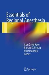 Essentials of Regional Anesthesia