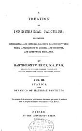 A treatise on infinitesimal calculus: containing differential and integral calculus, calculus of variations, applications to algebra and geometry, and analytical mechanics, Volume 3