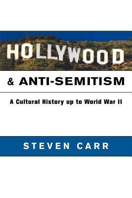 Hollywood and Anti Semitism
