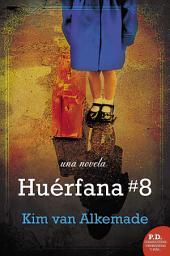 Huérfana # 8