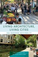 Living Architecture  Living Cities PDF