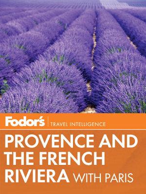Fodor s Provence   the French Riviera PDF