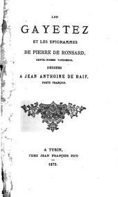 Les gayetez et les epigrammes de Pierre de Ronsard