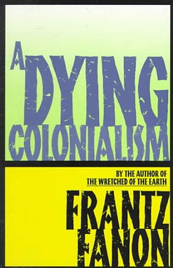 A Dying Colonialism PDF