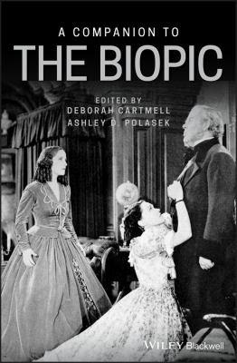 A Companion to the Biopic PDF