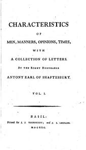 Characteristics of men, manners, opinions, times: 1 (1790)