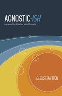 Agnostic Ish
