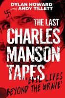 The Last Charles Manson Tapes PDF