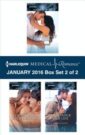 Harlequin Medical Romance January 2016 - Box Set 2 of 2: A Love Against All Odds\One Night...with Her Boss\A Kiss to Change Her Life