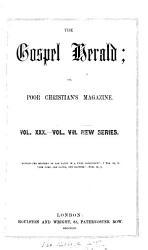 The Gospel herald  or  Poor Christian s magazine PDF