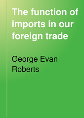 The Function of Imports in Our Foreign Trade