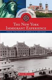 Historical Tours The New York Immigrant Experience: Trace the Path of America's Heritage
