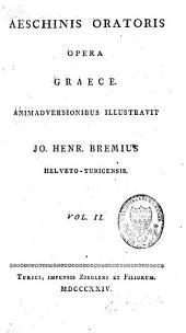 Aeschinis oratoris opera graece: Volume 2
