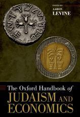 The Oxford Handbook of Judaism and Economics PDF