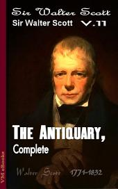 The Antiquary , Complete: Scott's Works Vol.11
