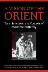 A Vision Of The Orient Book PDF