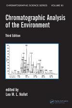 Chromatographic Analysis of the Environment, Third Edition