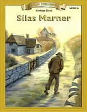 Silas Marner: Easy to Read Classics