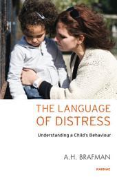 The Language of Distress: Understanding a Child's Behaviour