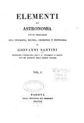 Elementi di astronomia con le applicazioni alla geografia, nautica, gnomonica e cronologia: Volume 1