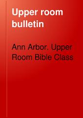 Upper Room Bulletin: Volume 2, Issue 15