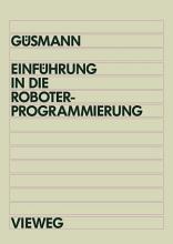 Einf  hrung in die Roboterprogrammierung PDF