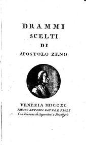 Drammi scelti di Apostolo Zeno