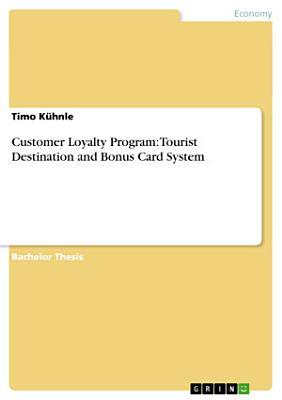 Customer Loyalty Program   Tourist Destination and Bonus Card System