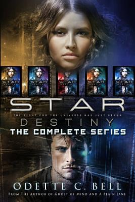 Star Destiny  The Complete Series PDF