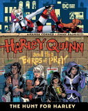 Harley Quinn and the Birds of Prey  the Hunt for Harley PDF