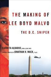 The Making Of Lee Boyd Malvo Book PDF