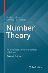Number Theory: An Introduction via the Density of Primes, Edition 2