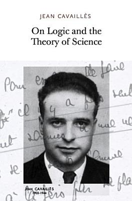 On Logic and the Theory of Science
