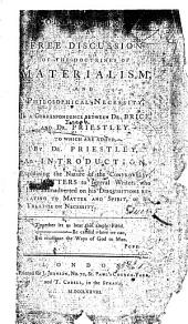 A Free Discussion of the Doctrines of Materialism and Philosophical Necessity