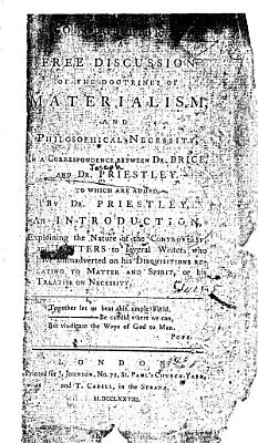 A Free Discussion of the Doctrine of Materialism  and Philosophical Necessity PDF