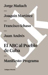 El ABC al Pueblo de Cuba. Manifiesto-Programa