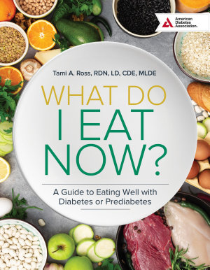What Do I Eat Now  3rd Edition
