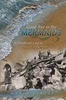 Good bye to the Mermaids PDF