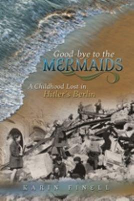Good-bye to the Mermaids