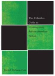 The Columbia Guide To Contemporary African American Fiction Book PDF