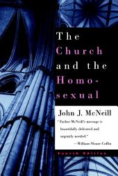 The Church and the Homosexual: Fourth Edition
