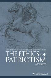 The Ethics Of Patriotism Book PDF