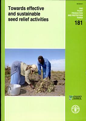 Towards Effective and Sustainable Seed Relief Activities PDF