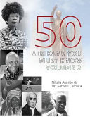 50 Afrikans You Must Know