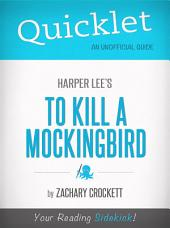 Quicklet on To Kill a Mockingbird by Harper Lee